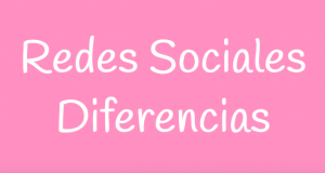 Redes Sociales. Diferencias.