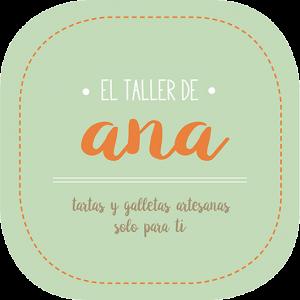 El Taller de Ana. Pasteleria creativa www.eltallerdeanafraga.com