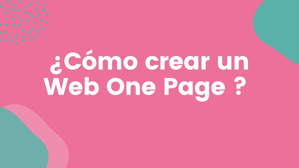 Como crear una Web One Page